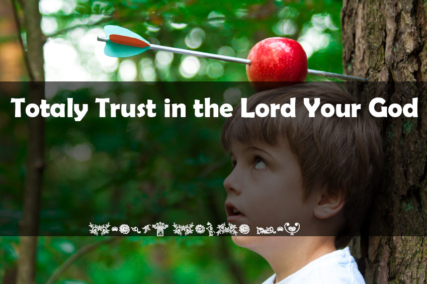 Totally Trust and believe in God Our Father in Heaven - The Key To Psalms