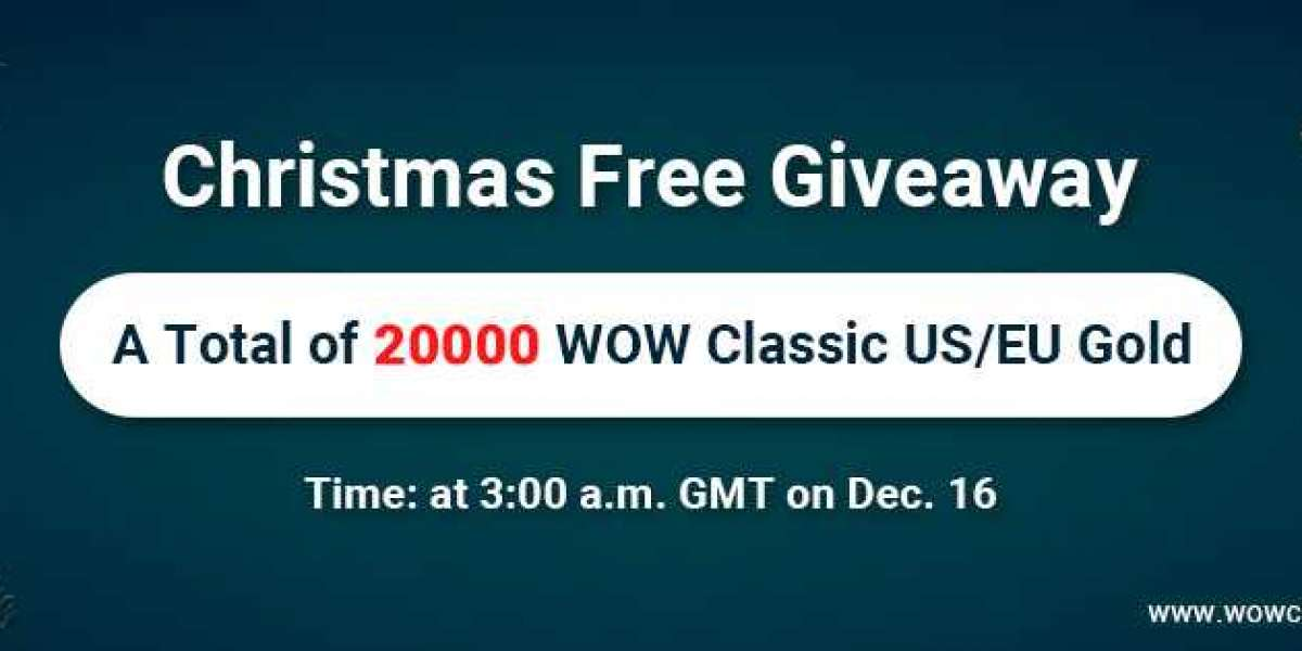 Christmas Giveaway:Free 2000 cheap wow classic gold uk on wowclassicgp for All