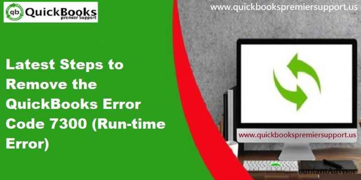 How to Eliminate the QuickBooks Error Code 7300?