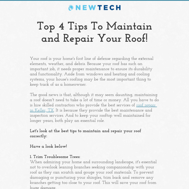 Top 4 Tips To Maintain and Repair Your Roof!