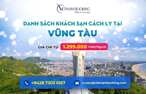 Đặt khách sạn cách ly tại Bà Rịa Vũng Tàu - Danh sách và bảng giá chi tiết